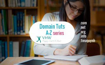 VHW A-Z Series - Hướng dẫn sử dụng domain cho newbies