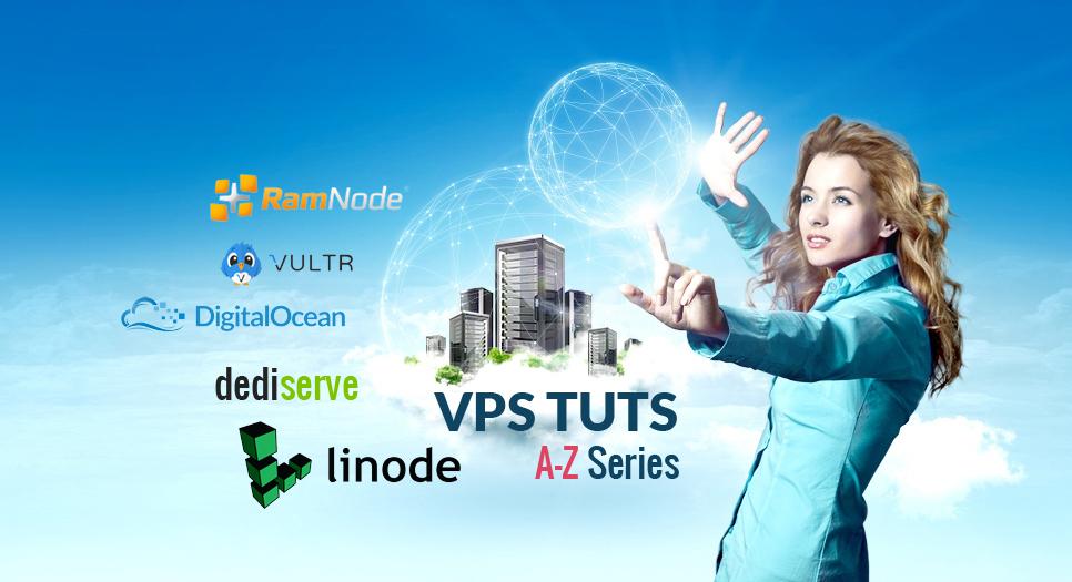 VHW Series - Hướng dẫn đăng ký và sử dụng các dịch vụ VPS cao cấp