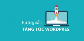Hướng-dẫn-tăng-tốc-WordPress-trong-1-giờ