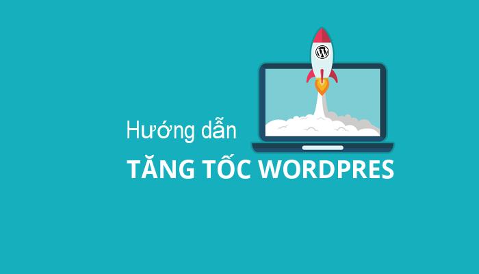 Sử dụng plugin tăng tốc cho wordpress
