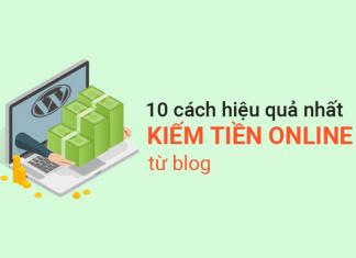 10-cách-hiệu-quả-nhất-để-kiếm-tiền-online-từ-blog-WordPress