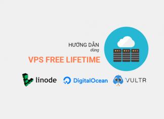 Hướng dẫn dùng VPS free trọn đời