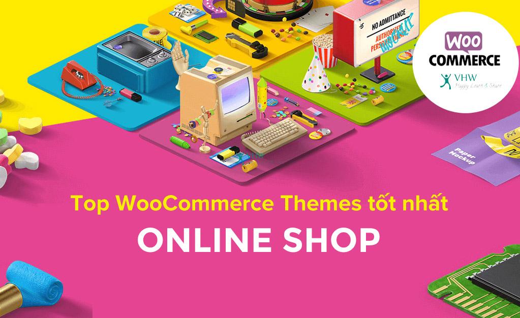 Top WooCommerce Themes tốt nhất để tạo shop bán hàng WordPress